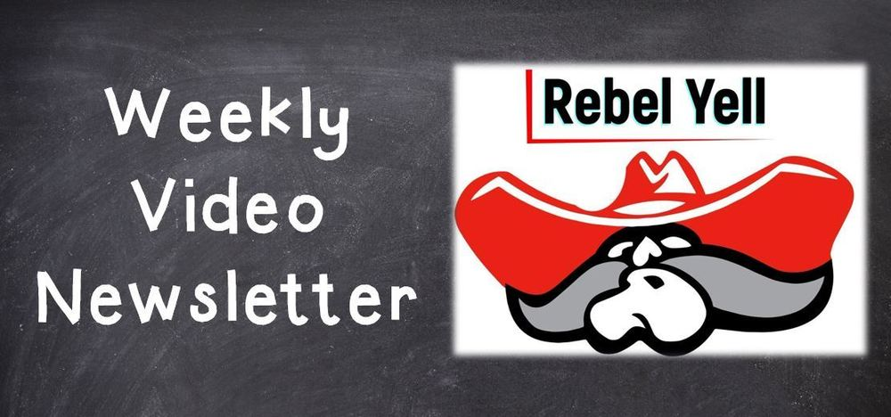 The Rebel Yell: Weekly Video News with Principal Wedemeyer